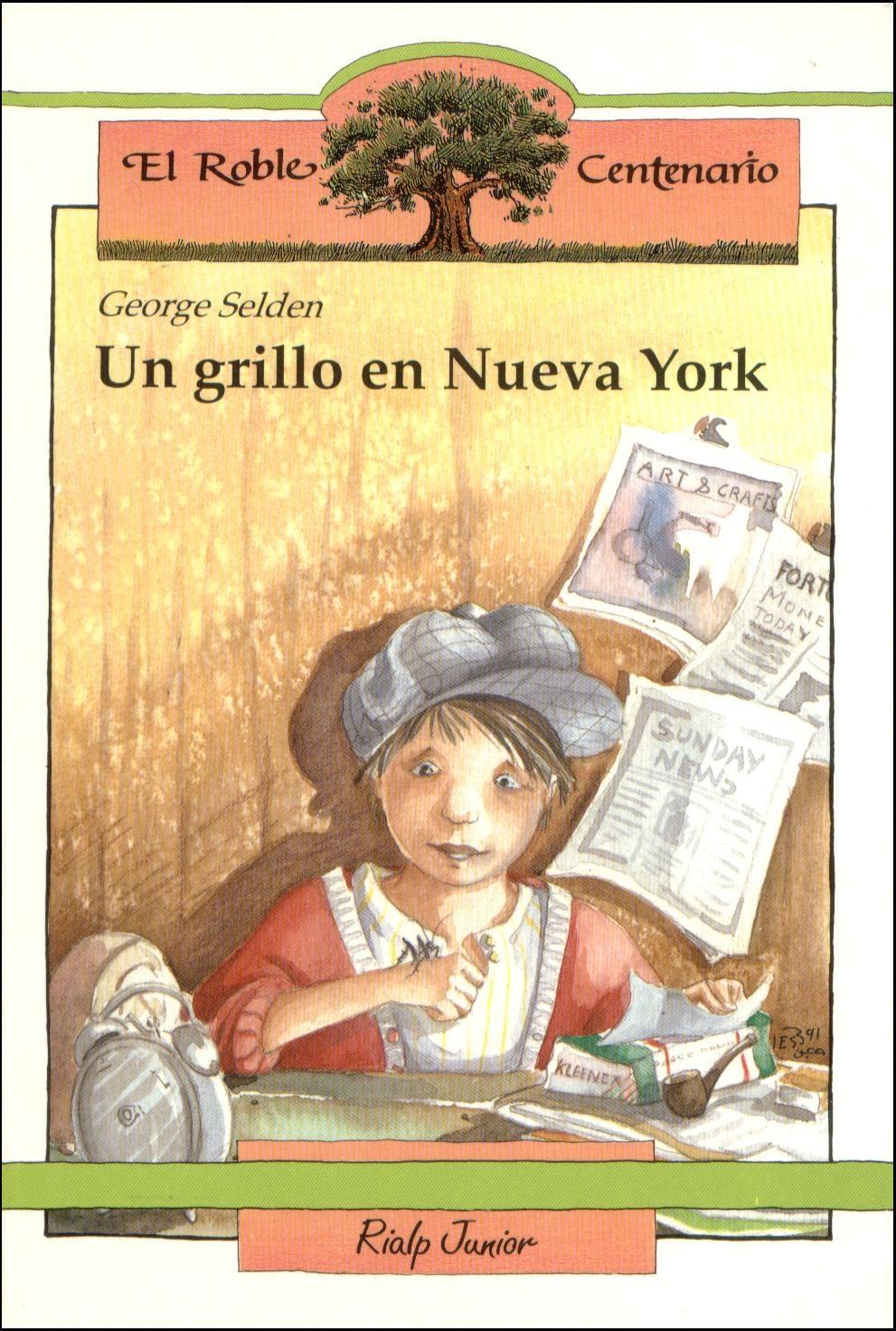 UN GRILLO EN NUEVA YORK   GEORGE SELDEN   Comprar libro 9788432128318