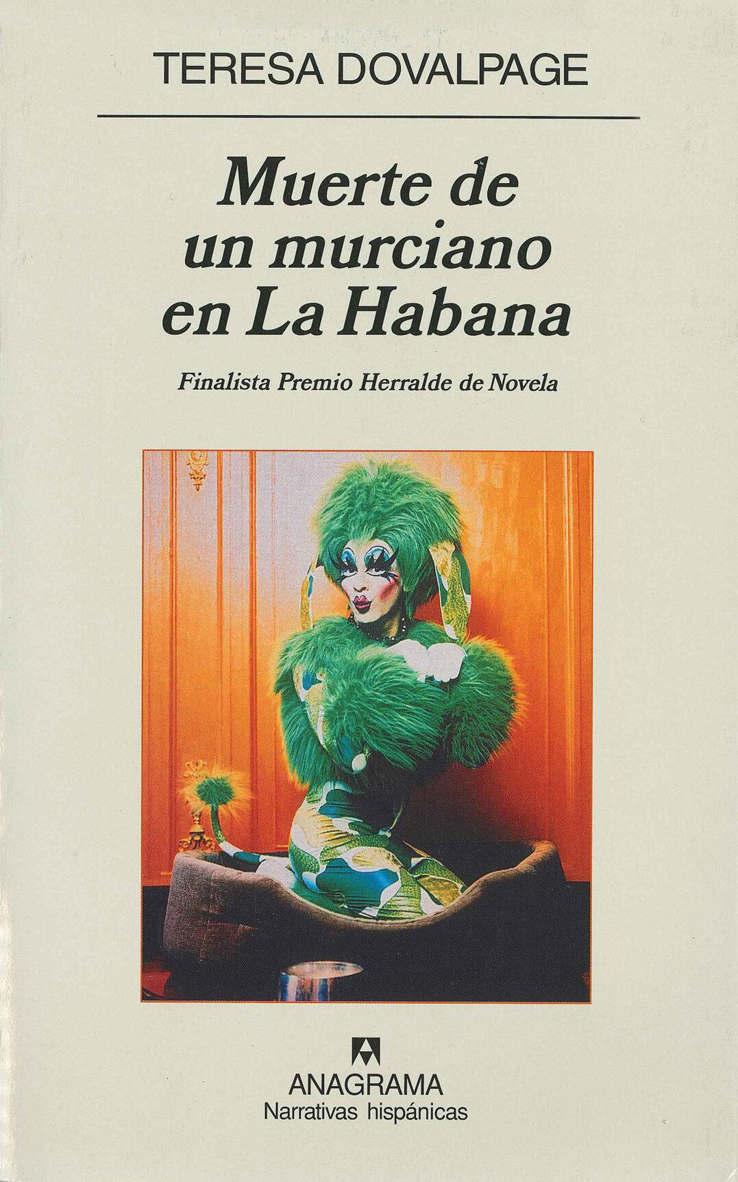 muerte de un murciano en la habana (finalista premio herralde de novela 2006)-teresa dovalpage-9788433971418