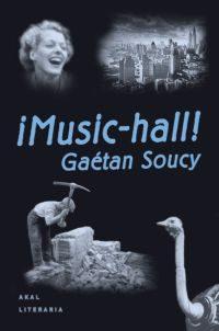 ¡music-hall!-gaetan soucy-9788446008118