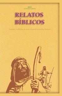 Relatos Biblicos por Jose Manuel Gonzalez Espino