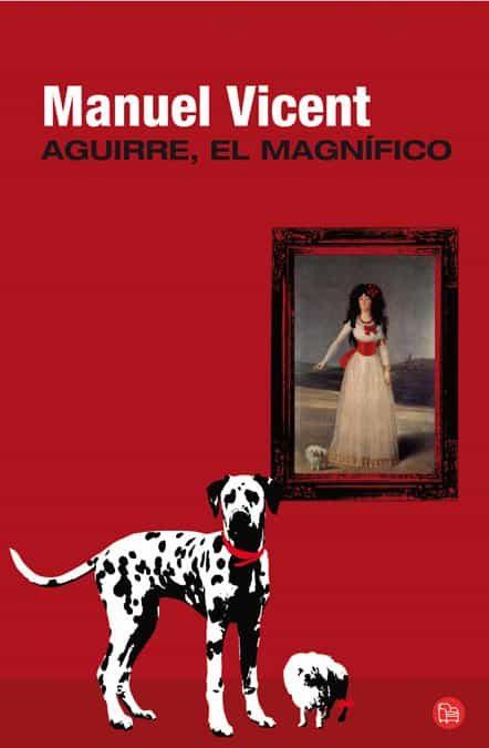 descargar AGUIRRE EL MAGNIFICO pdf, ebook