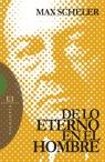 De Lo Eterno En El Hombre por Max Scheler epub