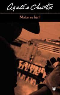 Matar Es Facil por Agatha Christie Gratis