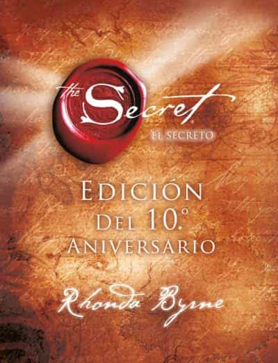 El Secreto (x Aniversario) por Rhonda Byrne