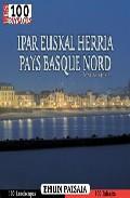 Ipar Euskal Herria-pays Basque Nord: Ehun Paisaia. Los 100 Paisaj Es por Santiago Yaniz epub