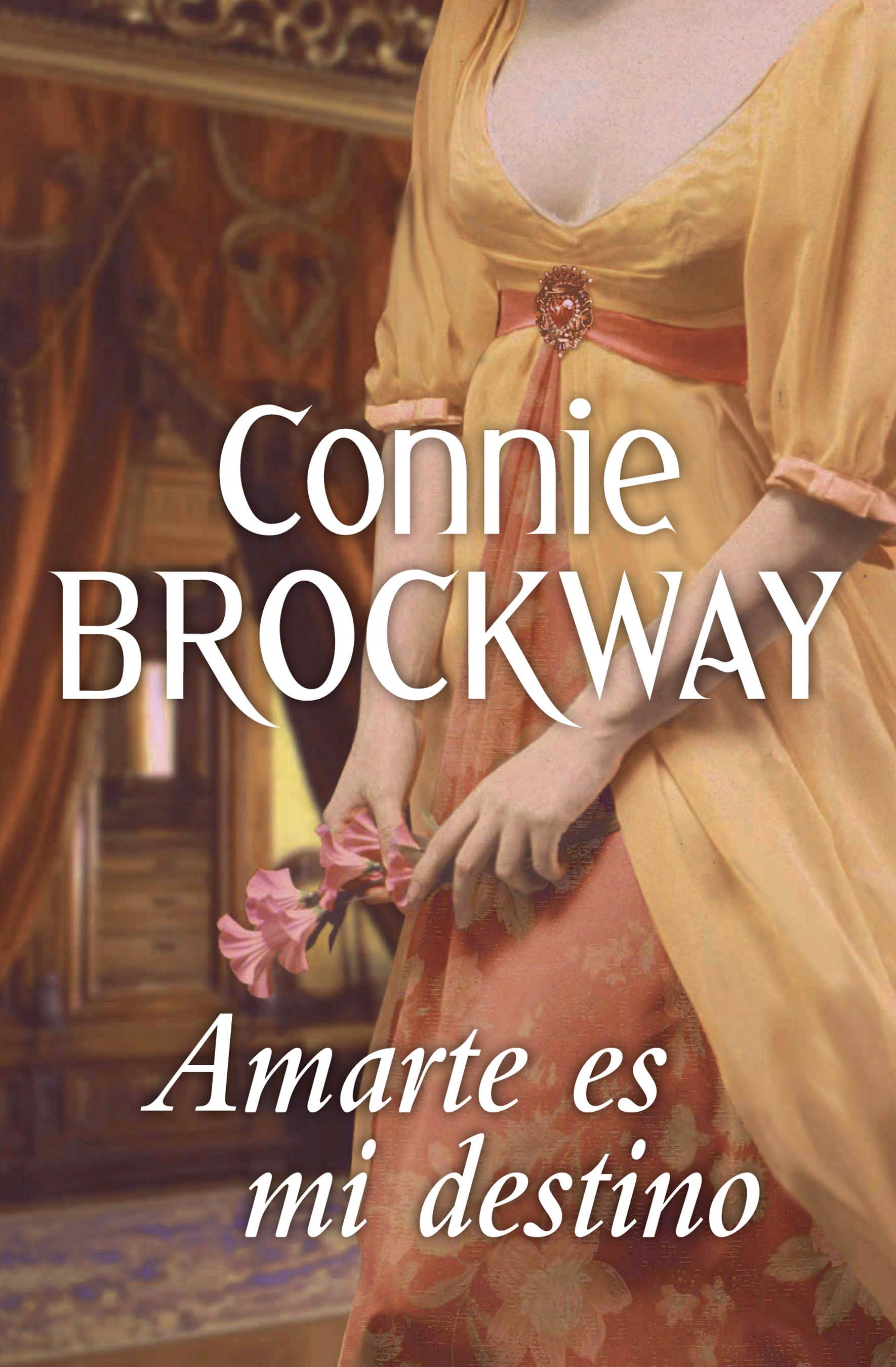 amarte es mi destino connie brockway