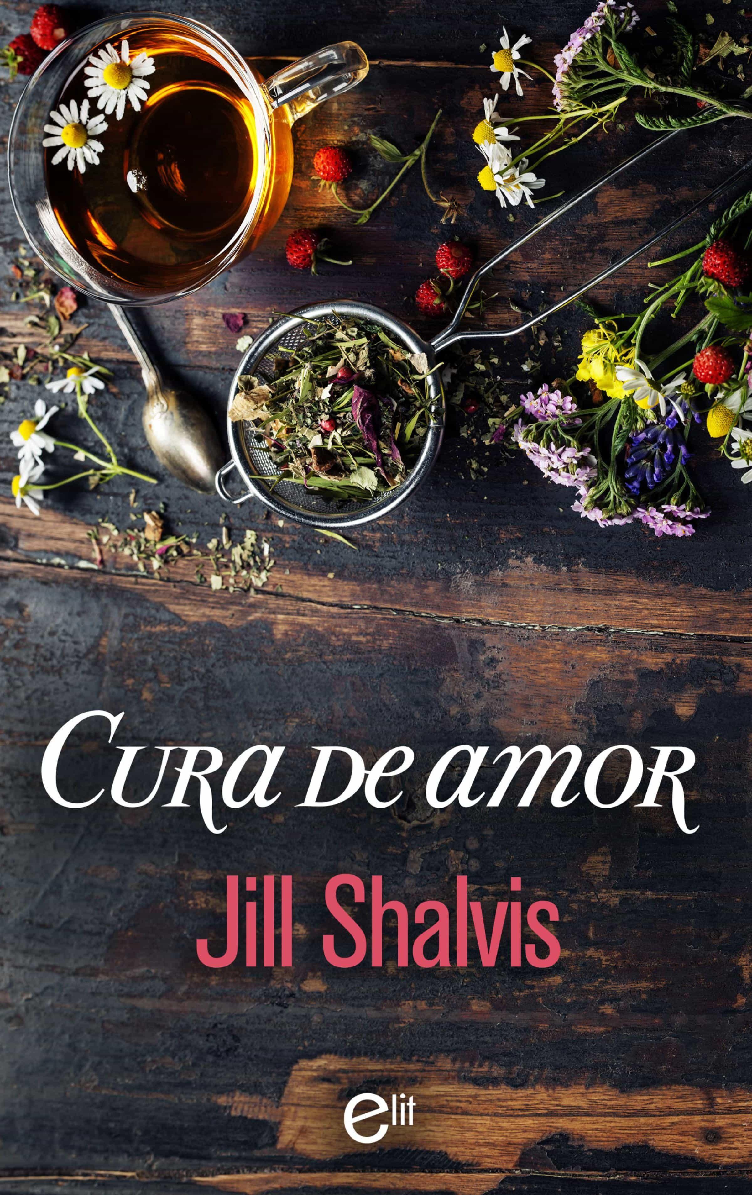 Cura De Amor Ebook Jill Shalvis Descargar Libro Pdf O Epub