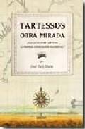 Tartessos, Otra Mirada por Jose F. Ruiz Mata