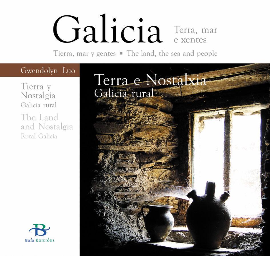 Terra E Nostalxia.galicia Rural.edicion Trilingüe (gallego,castel Lano,ingles) por Gwendolyn Luo