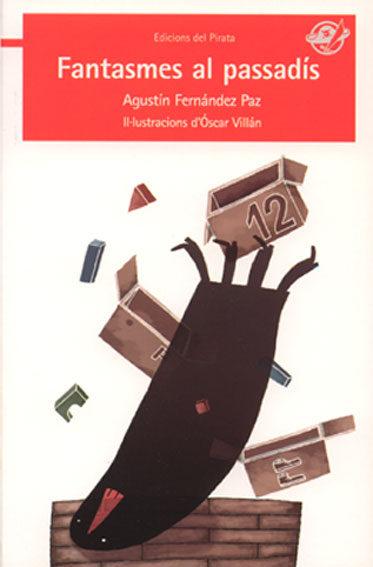 Fantasmes Al Passadis por Agustin Fernandez