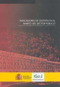 Indicadores De Gestion En El Ambito Del Sector Publico por Vv.aa. Gratis