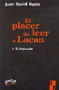 El Placer De Leer A Lacan por Juan David Nasio Gratis