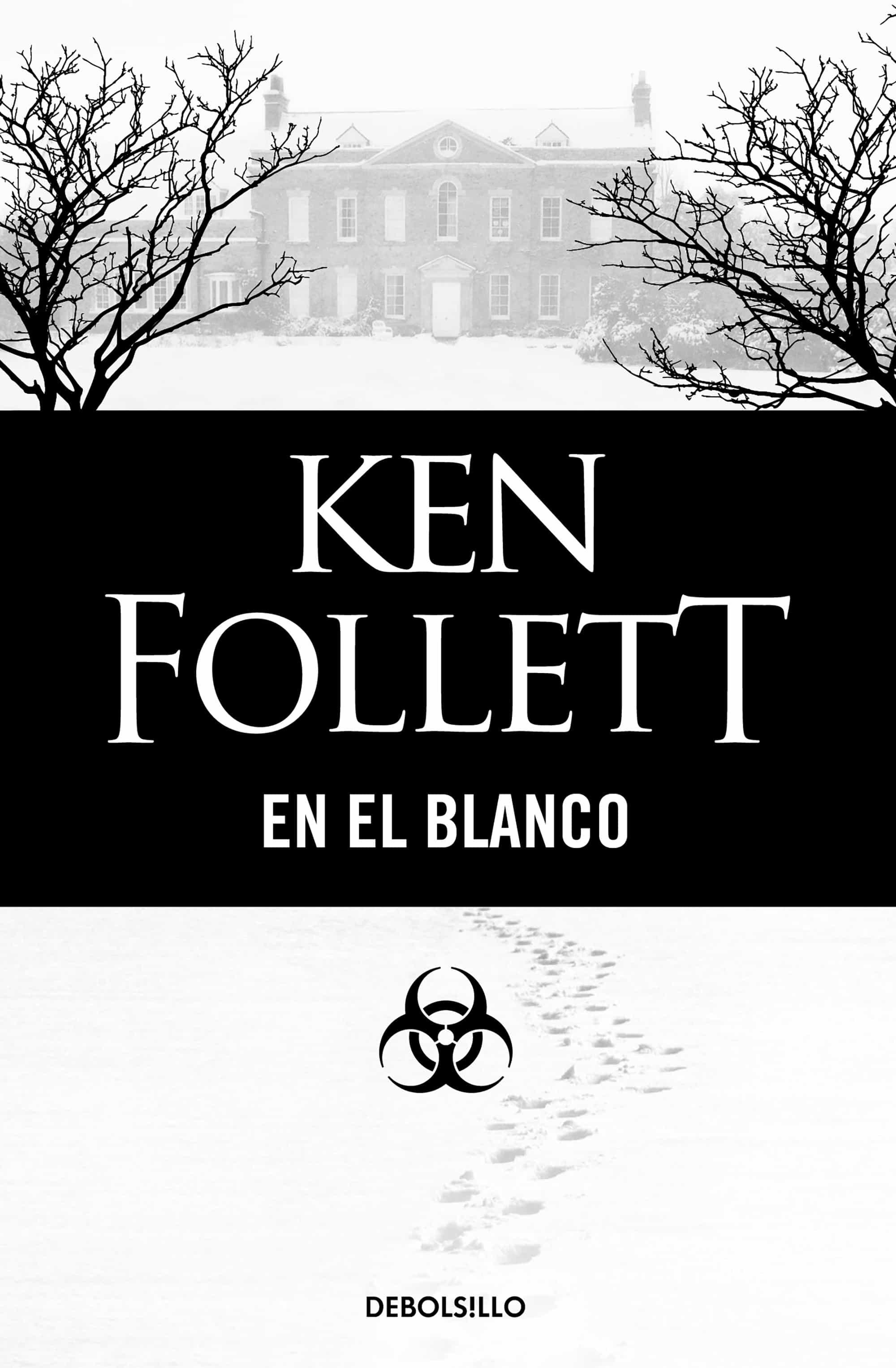 Resultado de imagen de EN EL BLANCO - Ken Follett