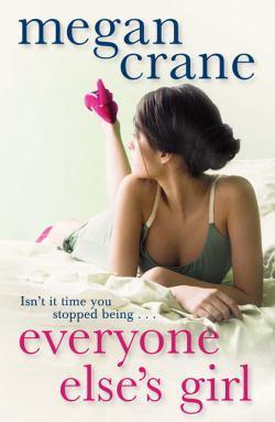 Everyone Else S Girl por Megan Crane epub