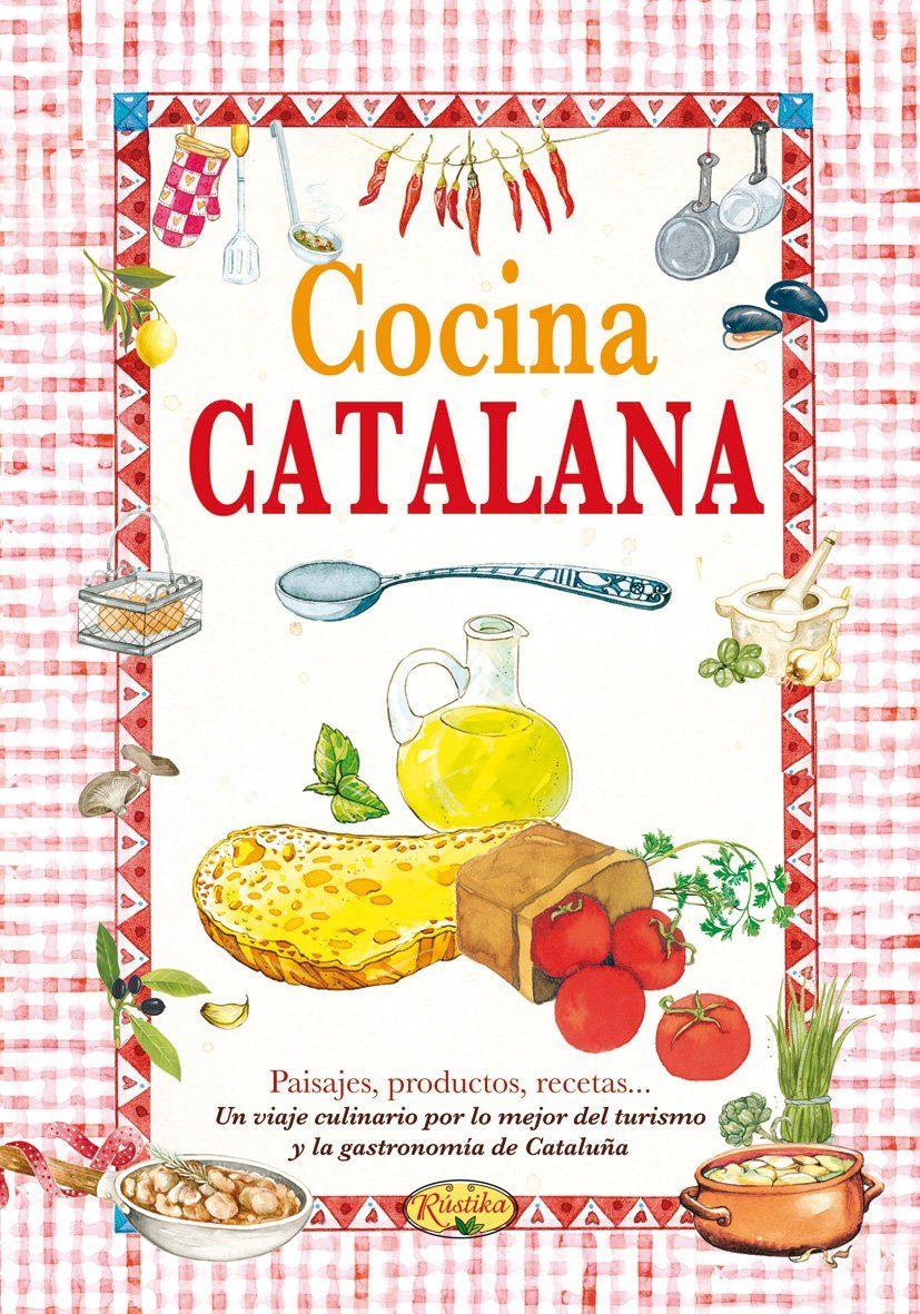 Cocina Catalana (el Sabor De Nuestra Tierra) por Vv.aa.