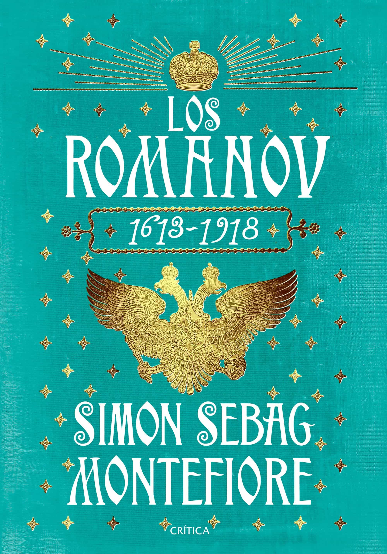 Resultado de imagen para los romanov simon sebag montefiore