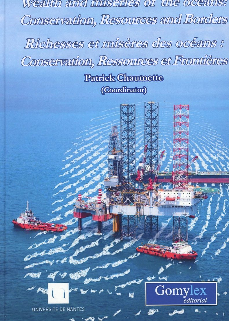 wealth and miseries of the oceans: conservation, resources and borders/ richesses et misères des océans: conservation, ressources et frontières-patrick choaumette-9788417279028