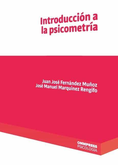 Introduccion A La Psicometria por Juan Jose Fernandez Muñoz