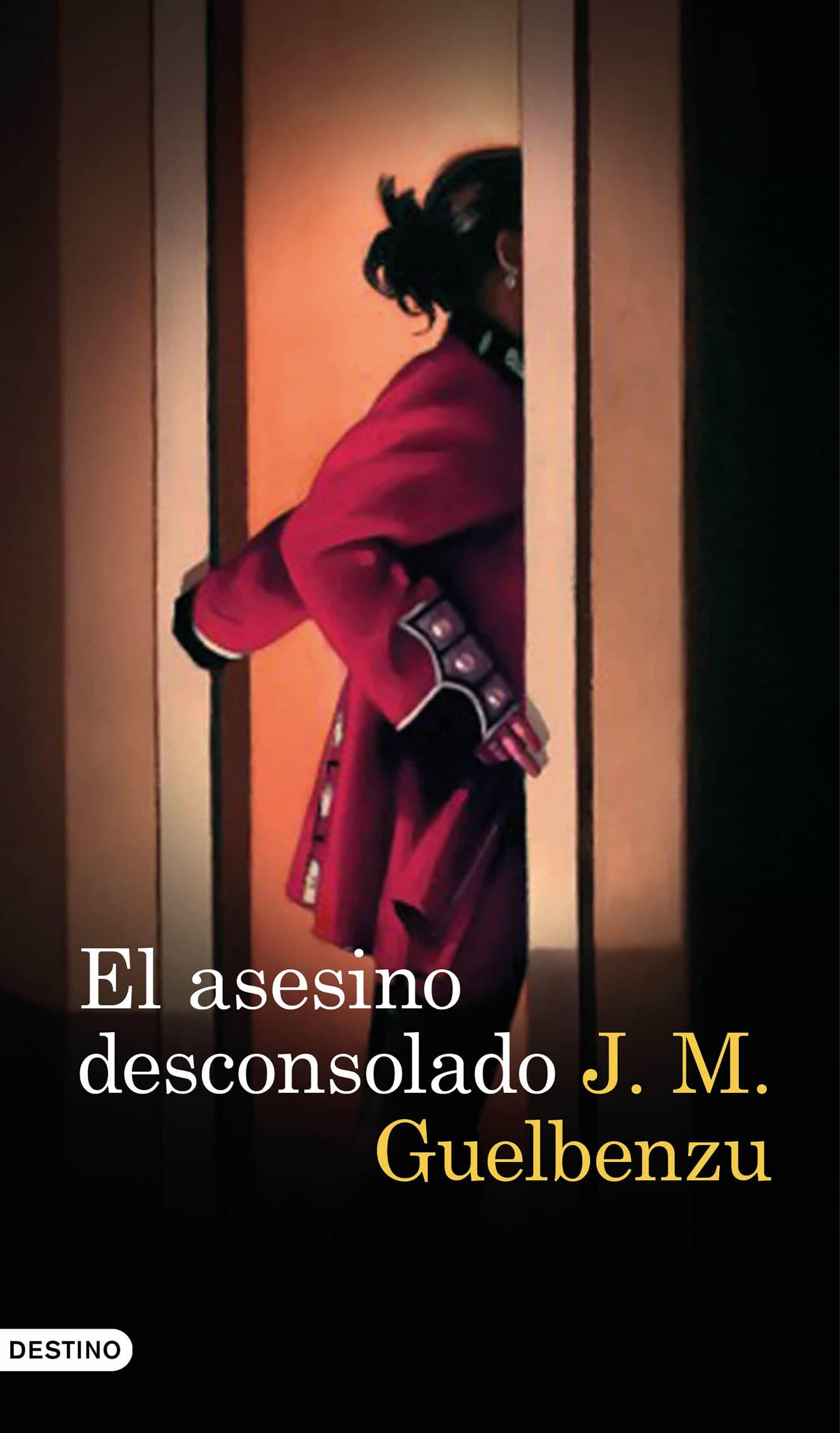 EL ASESINO DESCONSOLADO   J. M. GUELBENZU   Comprar libro 9788423352128
