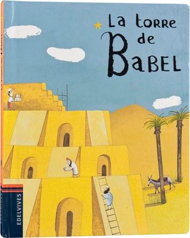 La Torre De Babel por Virgine Aladjidi;                                                                                    Caroline Pellissier epub