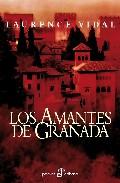 Los Amantes De Granada por Laurence Vidal