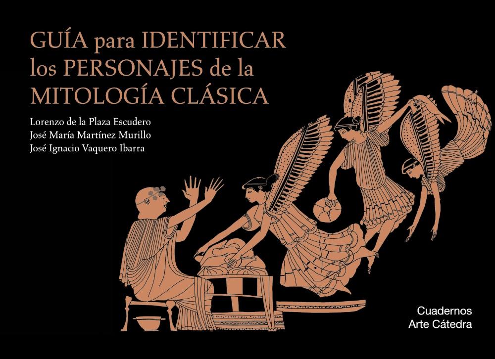 Guía Para Identificar Los Personajes De La Mitología Clásica por Vv.aa.