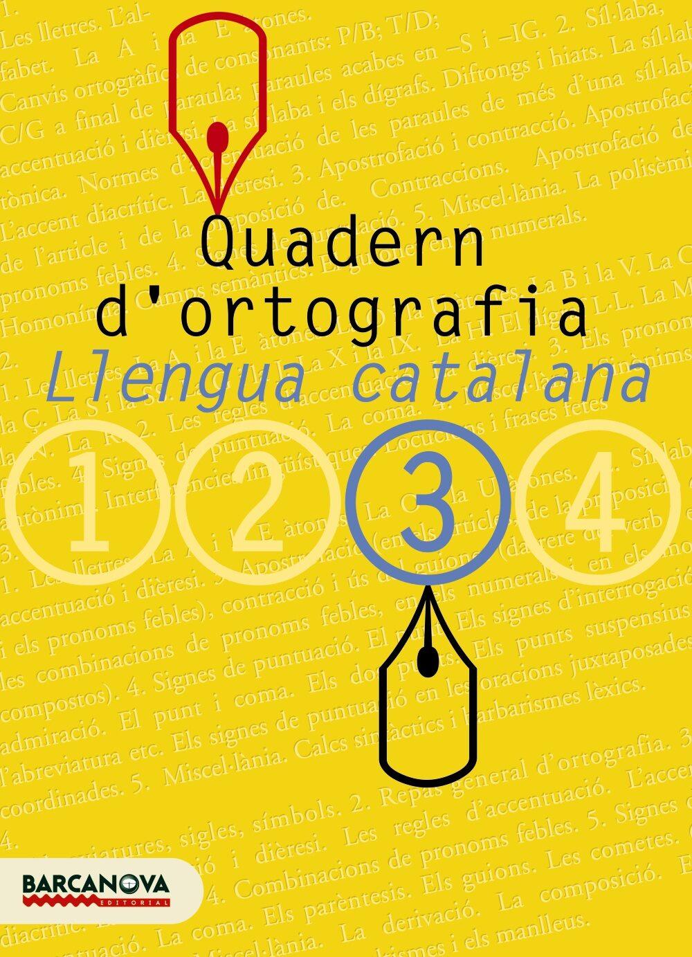 Quadern D Ortografia: Llengua Catalana (3º Eso) por Vv.aa.