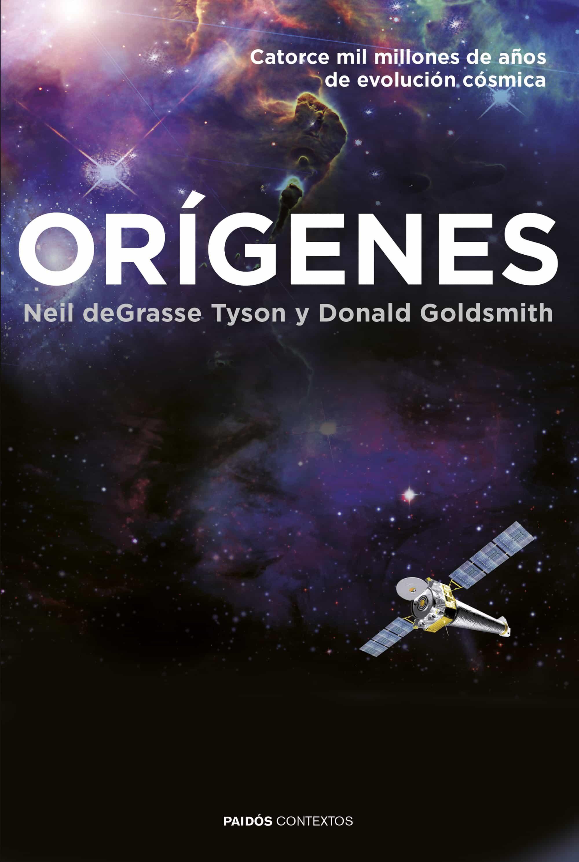 Orígenes por Neil Degrasse Tyson;                                                                                    Donald Goldsmith