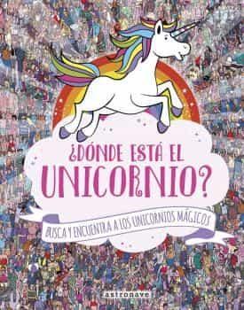 Donde Esta El Unicornio Un Busca Y Encuentra Magico Sophie