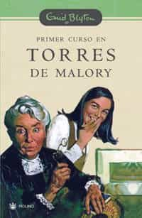 Primer Curso En Torres De Malory (serie Torres De Malory 1) por Enid Blyton epub