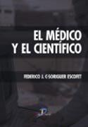El Medico Y El Cientifico por Federico J.c. Soriguer Escofett epub
