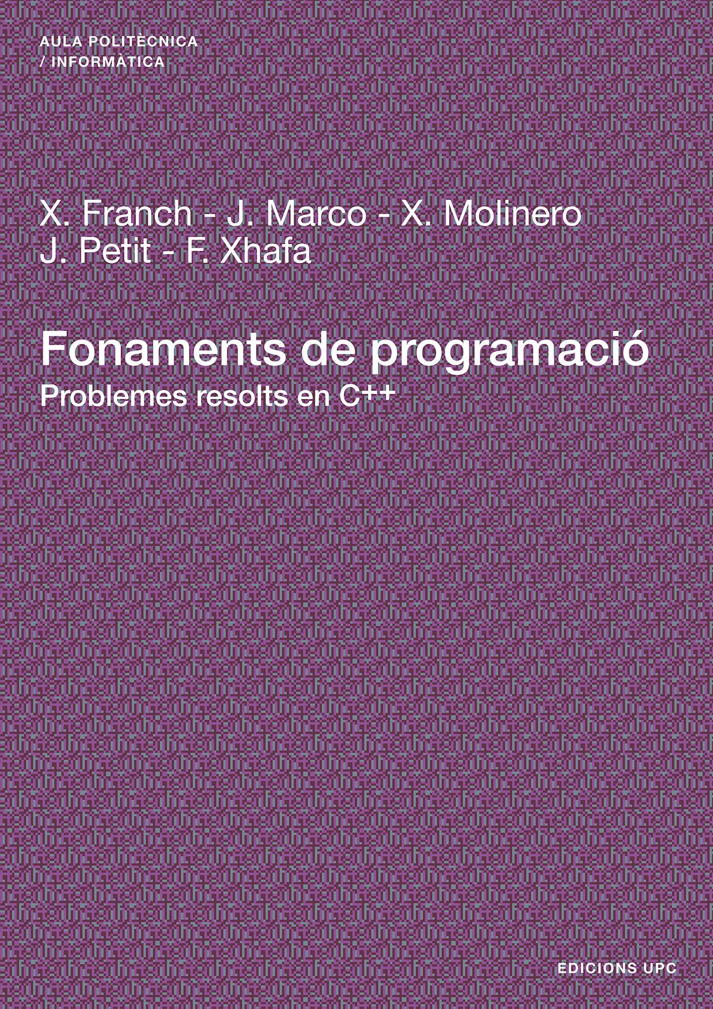 Fonaments De Programacio: Problemes Resolts En C++ por Xavier Franch epub