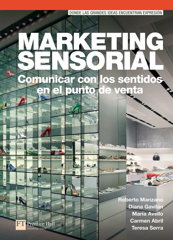 marketing sensorial-roberto manzano-9788483228128