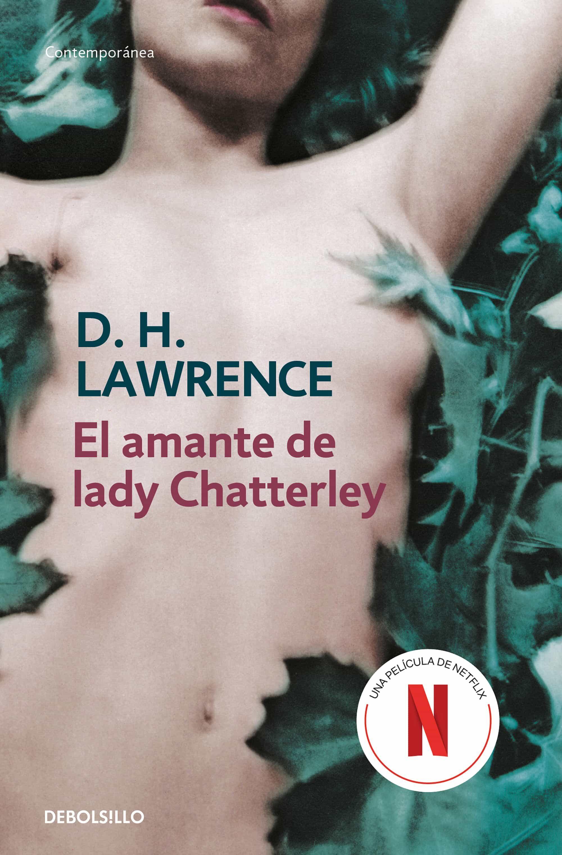 El Amante De Lady Chatterley por D.h. Lawrence