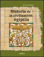 Historia De La Civilizacion Egipcia por Douglas J. Brewer
