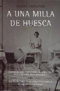 A Una Milla De Huesca por Agnes Hodgson epub