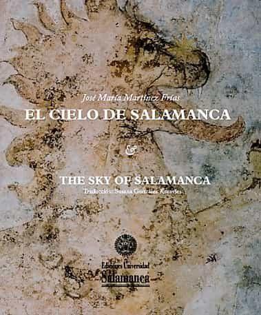 El Cielo De Salamanca por José María Martínez Frías
