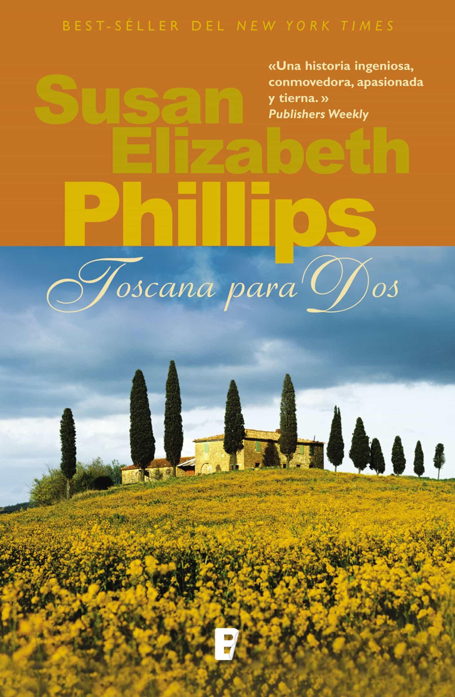 Resultado de imagen para susan elizabeth phillips toscana para dos
