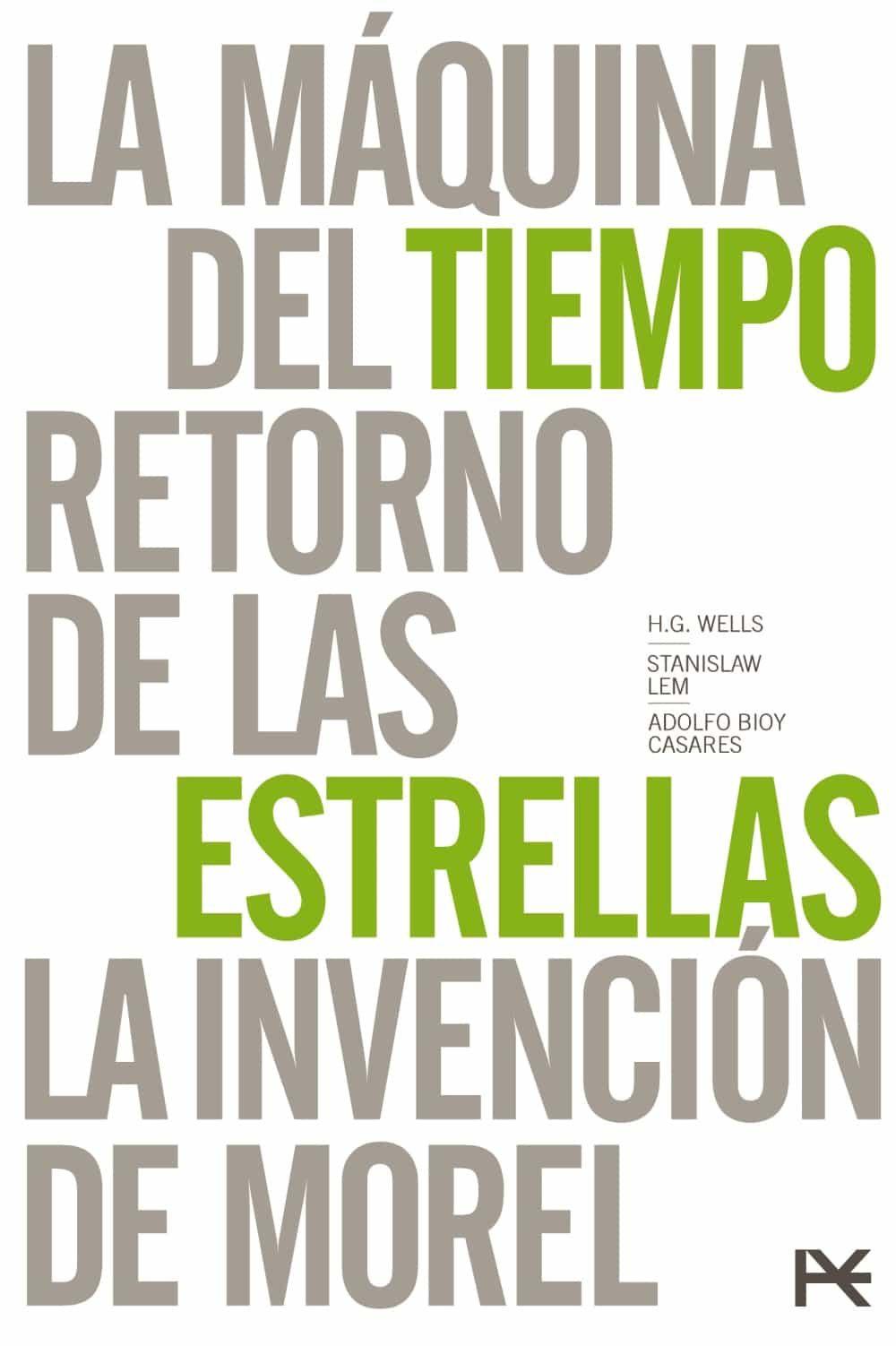 Estuche Mundos Imaginarios (retorno De Las Estrellas (stanislaw L Em) / La Maquina Del Tiempo (h.g.wells) / La Invencion De Morel (bioy Casares)) por Adolfo Bioy Casares;                                                                                    Stanislaw Lem