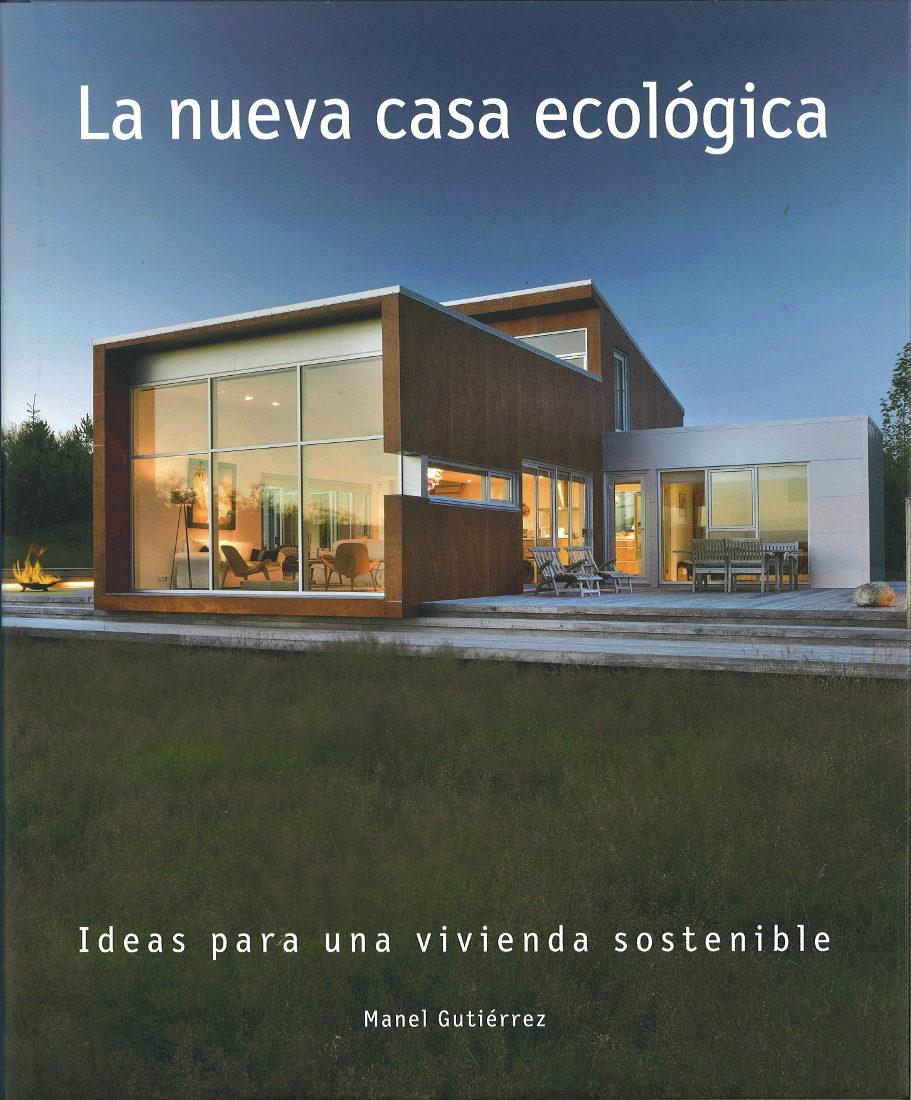 Vivienda ecologica sostenible think co viviendas alimentadas mediante energa solar en el - Casa nueva viviendas ...