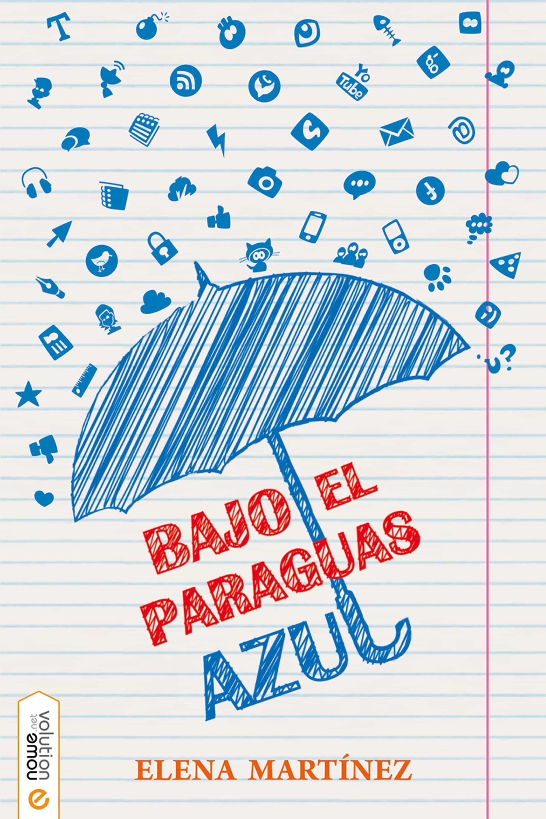BAJO EL PARAGUAS AZUL EBOOK   ELENA MARTINEZ   Descargar libro PDF o ...
