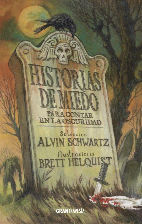 """Resultado de imagen para """"Historias de miedo para contar en la oscuridad"""" de Alvin Schwartz"""