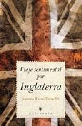Viaje Sentimental Por Inglaterra por Antonio Rivero Taravillo epub