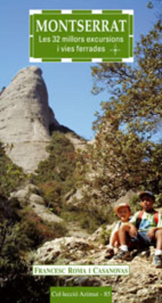Montserrat: Les 32 Millors Excursions I Vies Ferrades por Francesc Roma I Casanovas epub