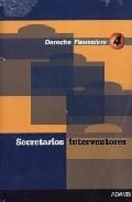 Secretarios Interventores: Temario (vol. 4: Derecho Financiero) por Vv.aa.