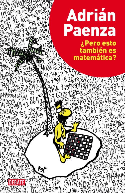 ¿pero Esto Tambien Es Matematica? por Adrian Paenza