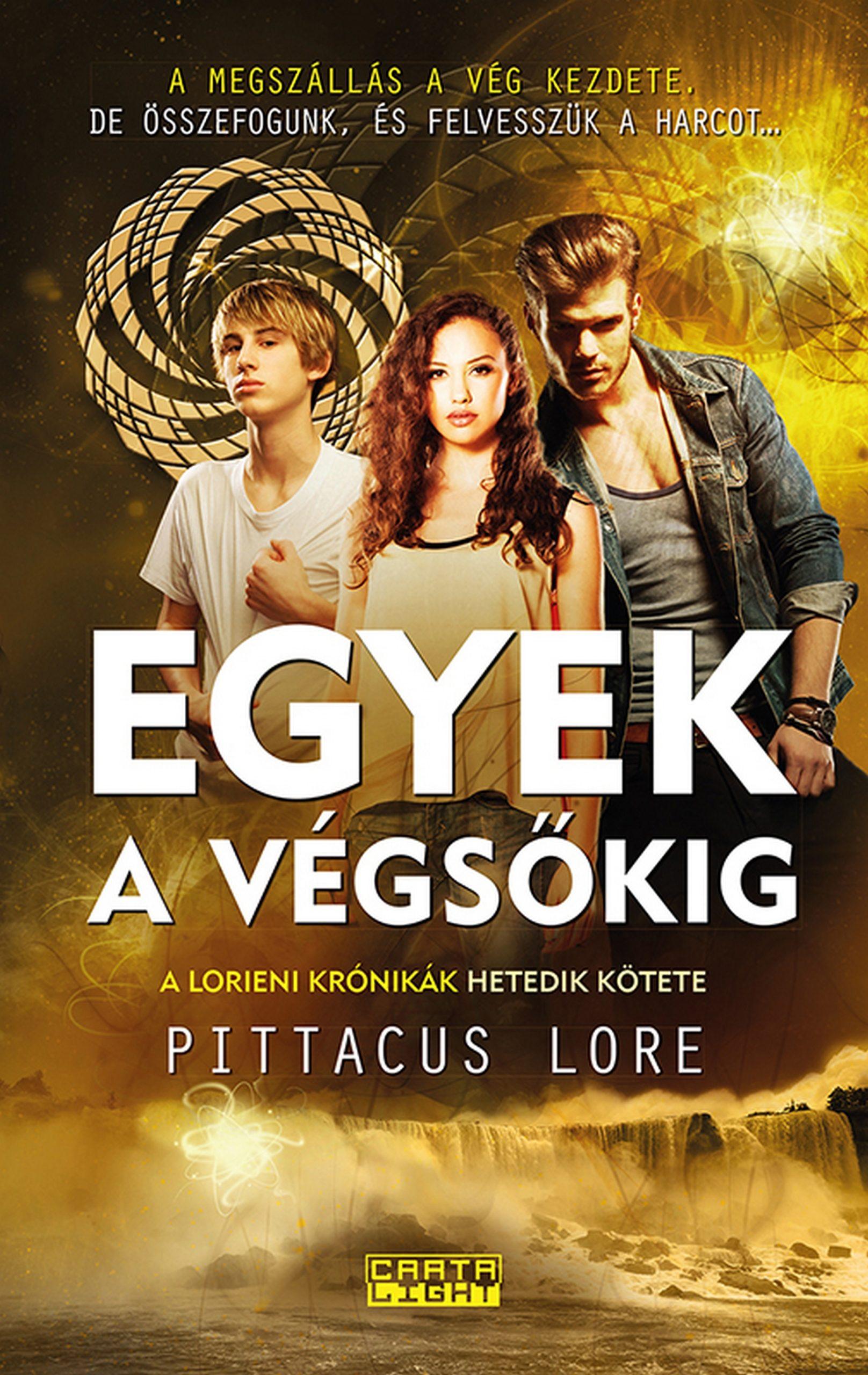 Egyek A V�gs�kig (ebook)pittacus Lore9789632665528