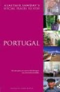 Portugal Special Places To Stay por Vv.aa.