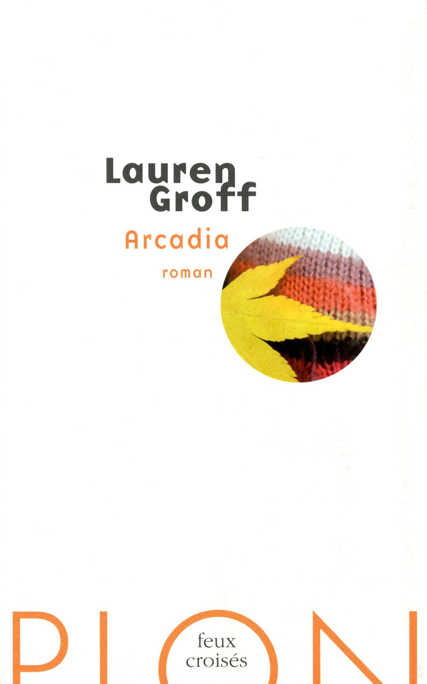 Arcadia Lauren Groff Pdf