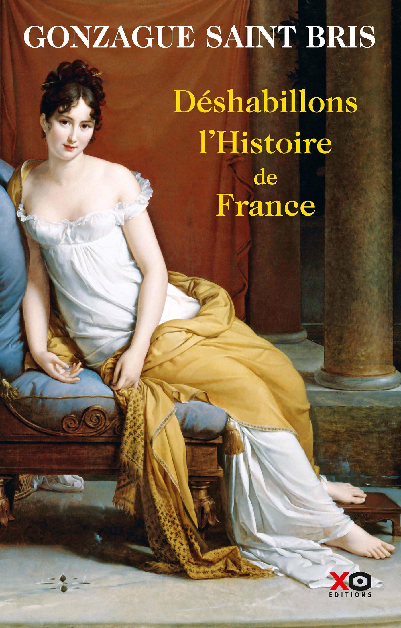 Déshabillons L'histoire De France   por Gonzague Saint Bris epub